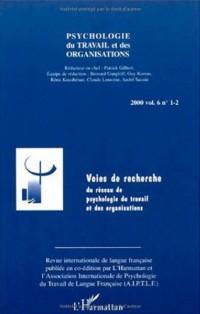 Psychologie du travail et des organisations vol. 6n.1-2 00 : voie de recher
