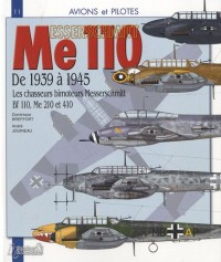 Les chasseurs bimoteurs Messerschmitt, 1939-1945