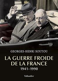 La guerre froide de la France: 1941-1990  width=