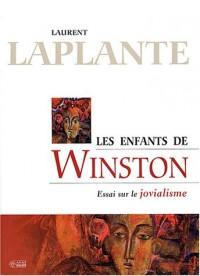 Les enfants de Winston : Essai sur le jovialisme