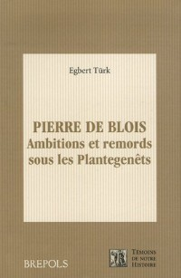 Pierre de Blois : Ambitions et remords sous les Plantagenêts