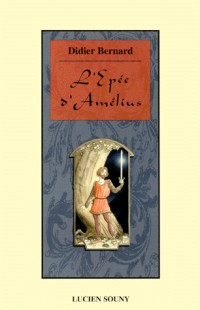 L'épée d'Amélius