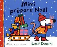 Mimi prépare Noël