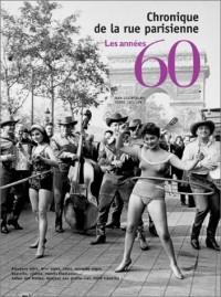 Chronique de la rue parisienne : les années 60