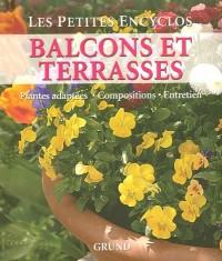 Balcons et terrasses : Plantes adaptées, composition, entretien