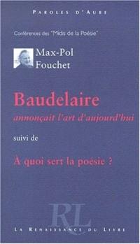 Baudelaire annonçait l'art d'aujourd'hui