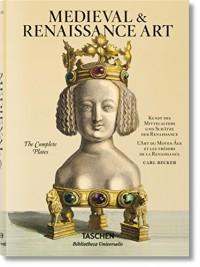 Becker. L'Art du Moyen-Age et les trésors de la Renaissance