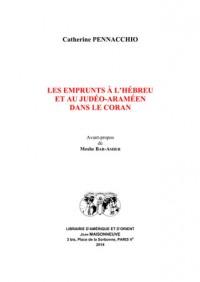 Les emprunts à l'hébreu et au judéo-araméen dans le Coran