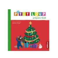 P'Tit Loup Prepare Noël