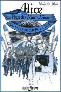 Alice au Pays des Morts-Vivants - Tome 3
