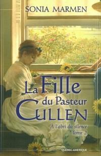 La Fille du Pasteur Cullen T 2 a l'Abri du Silence