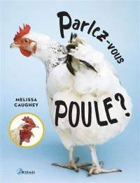 Parlez-Vous Poule ?