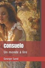 Consuelo: Un monde à lire