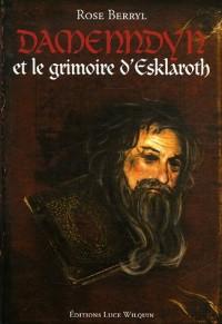 Damenndyn et le grimoire d'Esklaroth