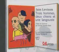 Trois Hommes Deux Chiens et une Langouste MP3 6 CD