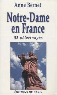 Notre Dame en France - 52 pèlerinages