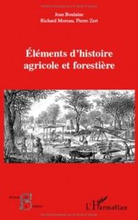 Elements d'histoire agricole et forestière