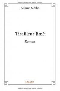 Tirailleur Jimè