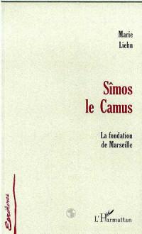 Simos le Camus la Fondation de Marseille