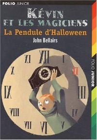 Kévin et les Magiciens : La Pendule d'halloween