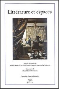 Littérature & Espaces : Actes du XXXe Congrès de la Société Française de Littérature Générale et Comparée - SFLGC - Limoges, 20-22 septembre 2001