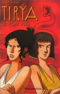 Tirya, tome 3 : Le Trône d'Isis