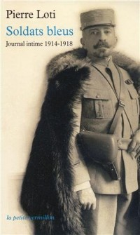 Soldats bleus: Journal intime 1914-1918