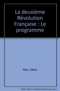 La deuxième Révolution Française : Le programme