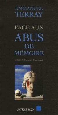 Face aux abus de mémoire