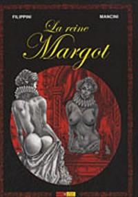La reine Margot, tome 1