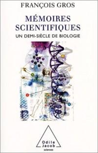 Mémoires scientifiques : Un demi-siècle de biologie