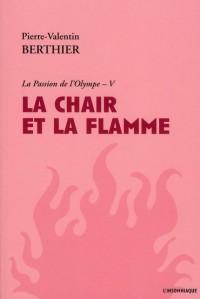 La Chair et la Flamme
