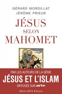 Jésus selon Mahomet