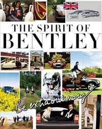 Be Extraordinary: The Spirit of Bentley