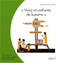 Vivez en enfants de lumière : Première année 7-8 ans