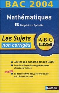 Bac 2003/2004 : Maths, Terminale ES