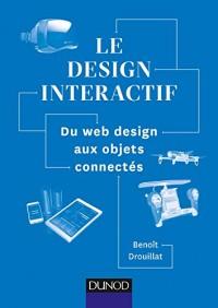 Le design interactif - Du web design aux objets connectés