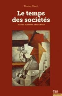 Le Temps des Societes
