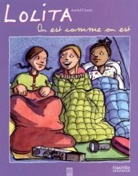 Lolita Tome 2 : On est comme on est