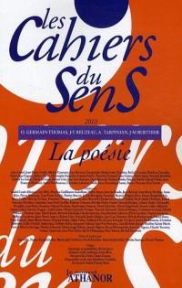 Les cahiers du sens, N° 20/2010 : La poésie