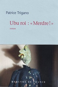 Ubu roi:«Merdre!»