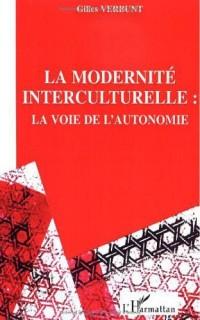 Pour une modernité interculturelle : La voie de l'autonomie