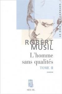 L'Homme sans qualités, tome II