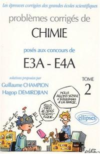 Physique et chimie E3A-EA4 (ENSAM, ESTP) 2000-2002, tome 2