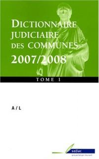 Dictionnaire judiciaire des communes : 2 Tomes : A/L et M/Z