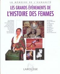 Les Grands événements de l'histoire des femmes