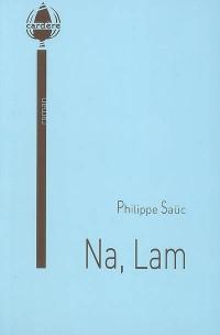 Na, Lam