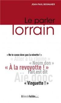 Le Parler Lorrain