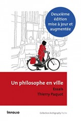 Un philosophe en ville : Introduction à la philosophie de l'urbain [Poche]