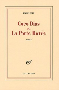 Coco Dias ou La Porte Dorée